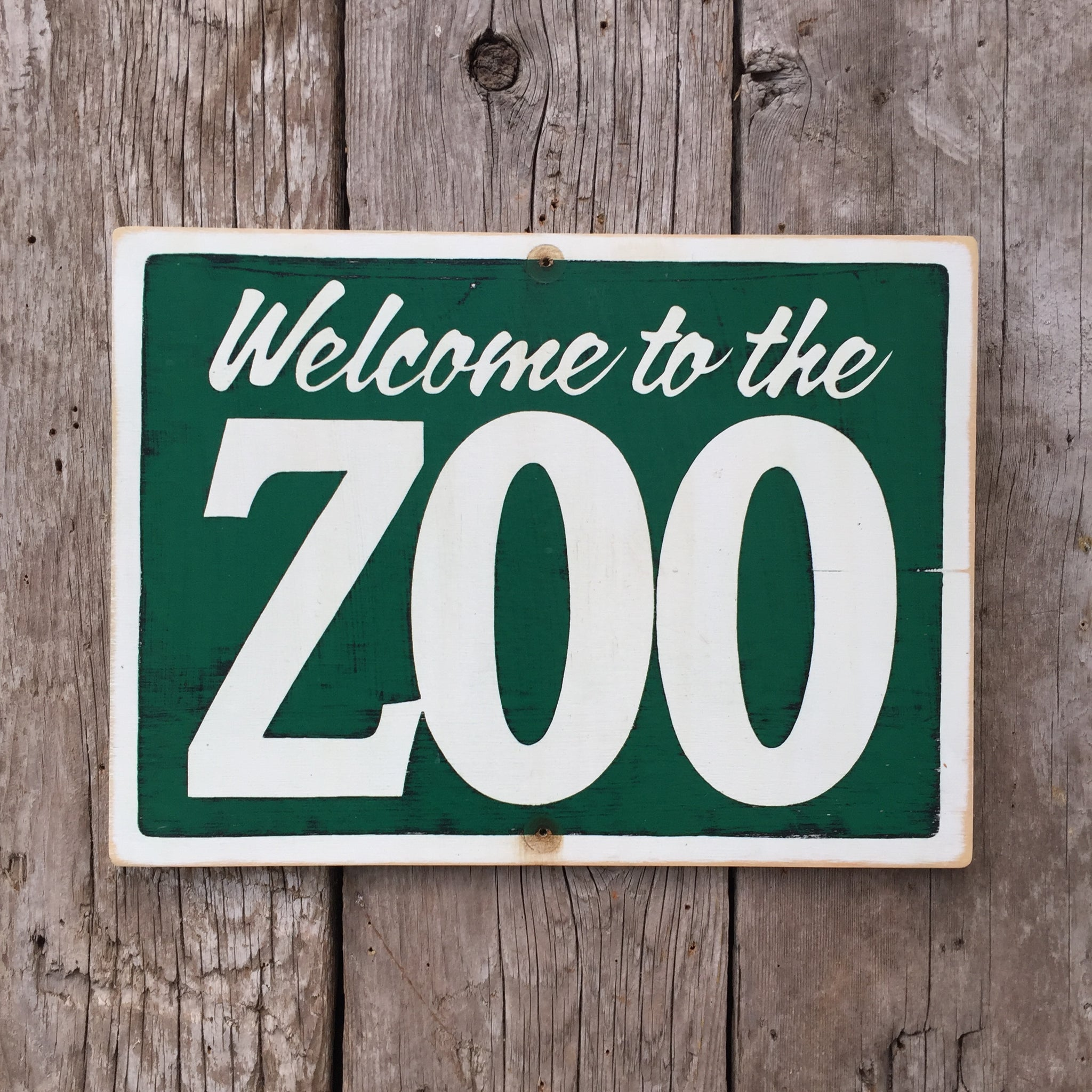 Handmade Vintage Welcome To The Zoo Sign