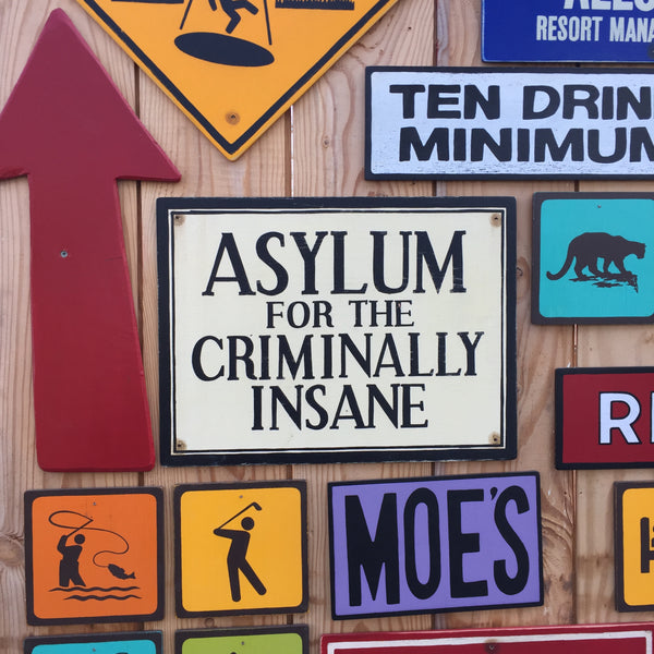 Asylum For The Criminally Insane Sign | Handmade Vintage | Insane Asylum Sign | Lunatic Asylum | Horror Decor | Halloween Sign