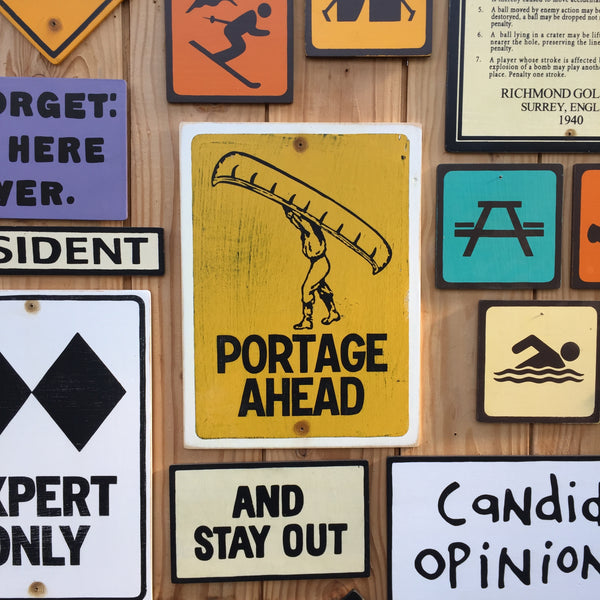 Portage Ahead Canoe Sign | Handmade Vintage | Canoeing Sign | National Park | State Park | Provincial Park | River | Lake Sign | Outdoors