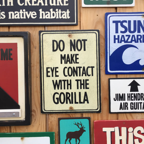 Do Not Make Eye Contact With The Gorilla Sign | Handmade Vintage | Unusual Quirky Gorilla Zoo Sign | Funny Sign