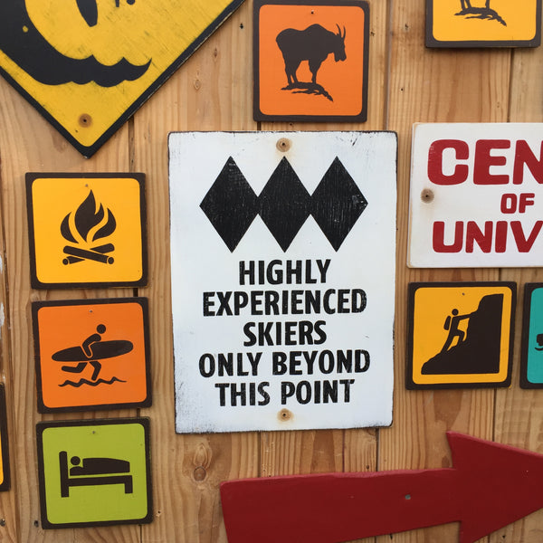 Highly Experienced Skiers Only Beyond This Point Sign | Handmade Vintage | Ski Hill Sign | Authentic Ski Resort Sign | Ski Run Sign