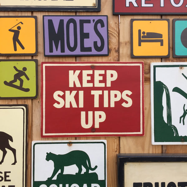 Keep Ski Tips Up Chairlift Sign | Handmade Vintage | Ski Hill Sign | Ski Resort Signage | Snowboarding Sign | Skiing Trail Signage