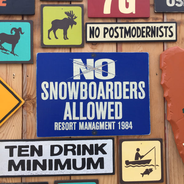 No Snowboarders Allowed Sign | Handmade Vintage | Ski Hill Sign | Ski Resort Lodge Sign | Snowboarding Sign | Mountain Ski Trail Sign