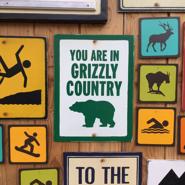 You Are In Grizzly Country Park Sign | Handmade Vintage | Bear Sign | Animal Wildlife Sign | National Park | State Park | Provincial Park