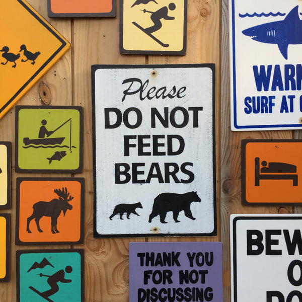 Please Do Not Feed Bears Sign | Handmade Vintage | Wildlife Sign | National Park | State Park | Provincial Park | Animal | Outdoors | Bear