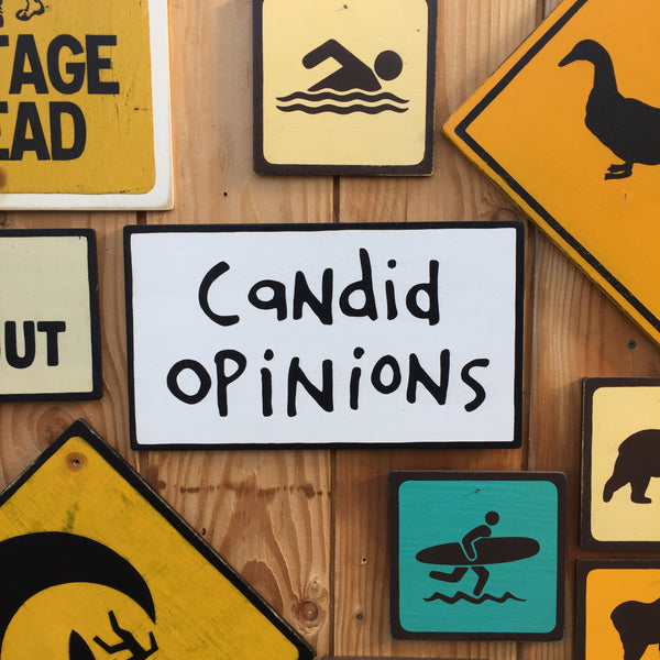"Calvin and Hobbes ""Candid Opinions"" Sign 
