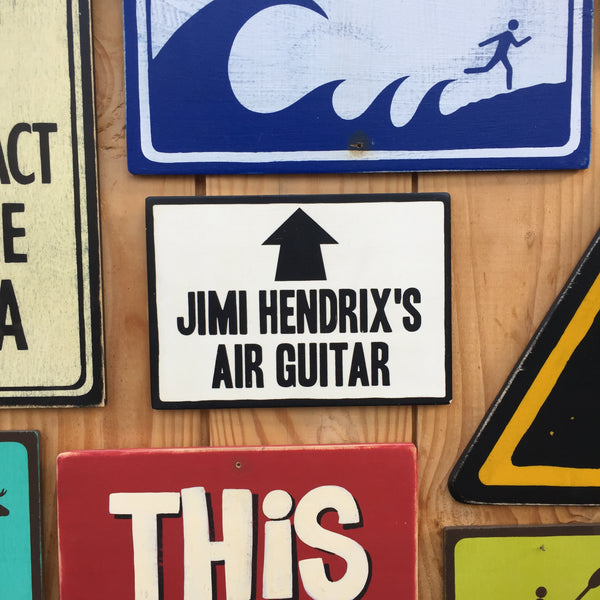 Jimi Hendrix's Air Guitar Sign | Handmade Pop Culture | Musician Sign | Guitarist | Band | Music Sign | Rock and Roll | Blues Rock | Rock