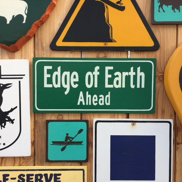 Edge Of Earth Ahead Highway Road Sign | Handmade Pop Culture | Flat Earth Sign | Funny Sign | Conspiracy Theory Sign | Planet | Globe