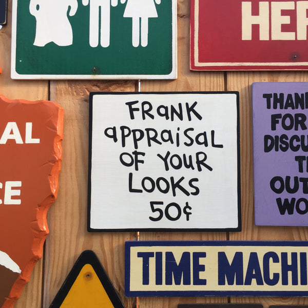 "Calvin and Hobbes ""Frank appraisal of your looks"" Sign 