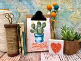 "even in the desert a cactus blooms 5""x7"" succulent print"