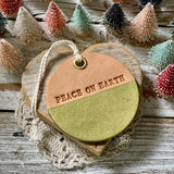 leather ornament PEACE ON EARTH (metallic green)
