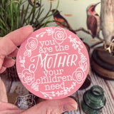 you are the mother your children need PINK #TheAdoptShoppecard