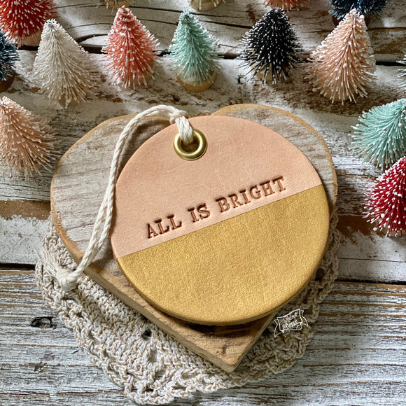 leather ornament ALL IS BRIGHT (metallic gold)