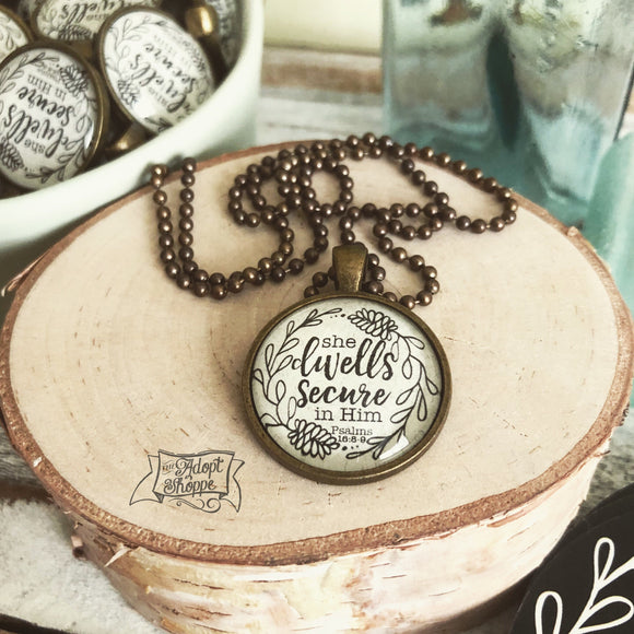 she dwells secure in Him (Psalms 16:8-9) necklace