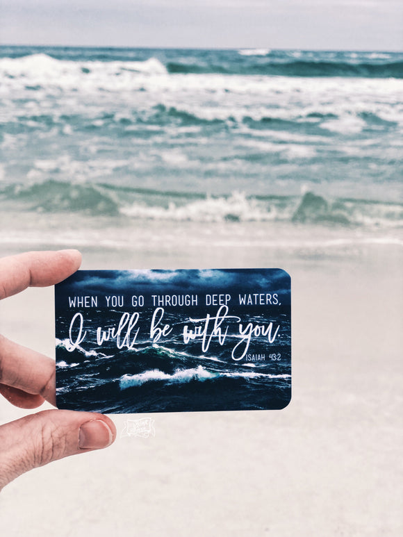 when you go through deep waters, I will be with you (Isaiah 43:2) #TheAdoptShoppecard