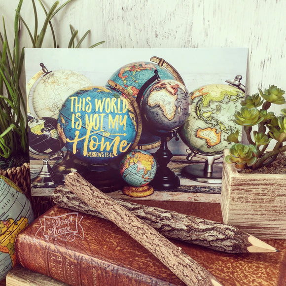 this world is not my home globe hymn gold foil 5