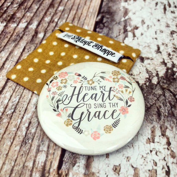 tune my heart to sing Thy grace hymn pocket compact mirror