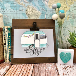 "where you go I'll go 5""x7"" turquoise camper print"