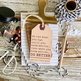 when you know better DO BETTER (Maya Angelou) #TheAdoptShoppecard
