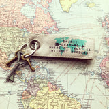 Spirit lead me where my trust is without borders fair trade key fob
