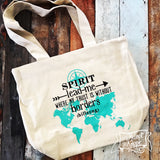 Spirit lead me where my trust is without borders fair trade tote bag