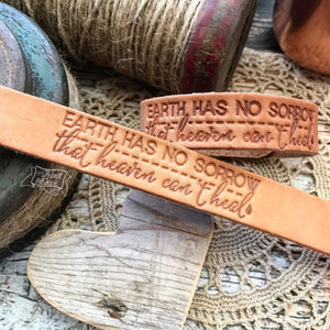 earth has no sorrow that heaven can't heal (camel/natural) leather cuff