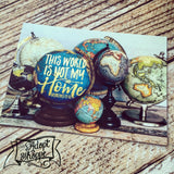 "this world is not my home globe hymn gold foil 5""x7"" print"