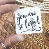you are so loved (John 3:16) #TheAdoptShoppecard