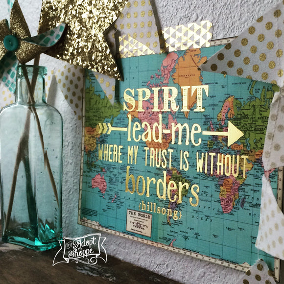 Spirit lead me where my trust is without borders gold foil 5