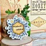 kind words are like honey sweet to the soul honeybee (Proverbs 16:24) sticker