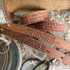 when I was Your foe still Your love fought for me (camel/natural) reckless love leather cuff