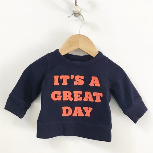 "Gap Crewneck ""It'S A Great Day"" Sweatshirt 6M - 12M"