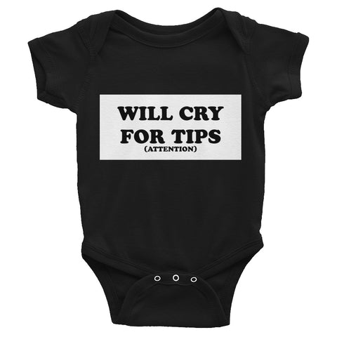 Cry for Tips Infant Onesie