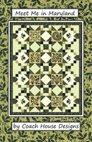 Meet Me in Maryland - pattern  By Coach House Deigns for Kathy Schmitz for Moda Fabrics