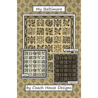My Baltimore - pattern  by Coach House Designs for Kathy Schmitz for Moda Fabrics