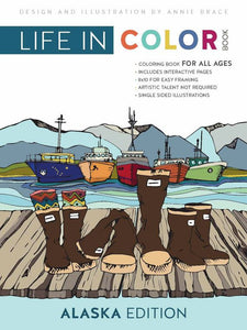 Life in Color - Adult or Kid's Alaskan Coloring Book