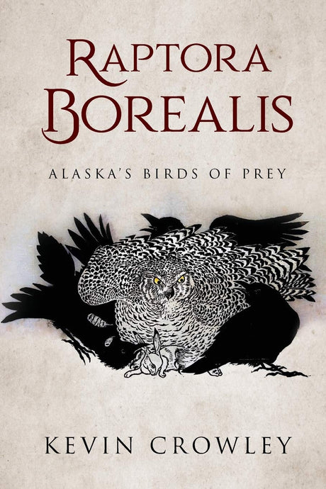 Raptora Borealis: Alaska's Birds of Prey