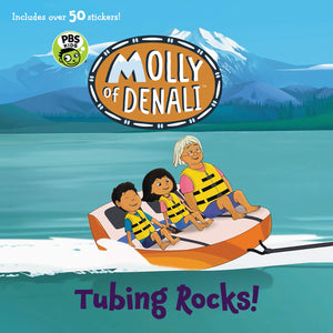 Molly of Denali: Tubing Rocks!
