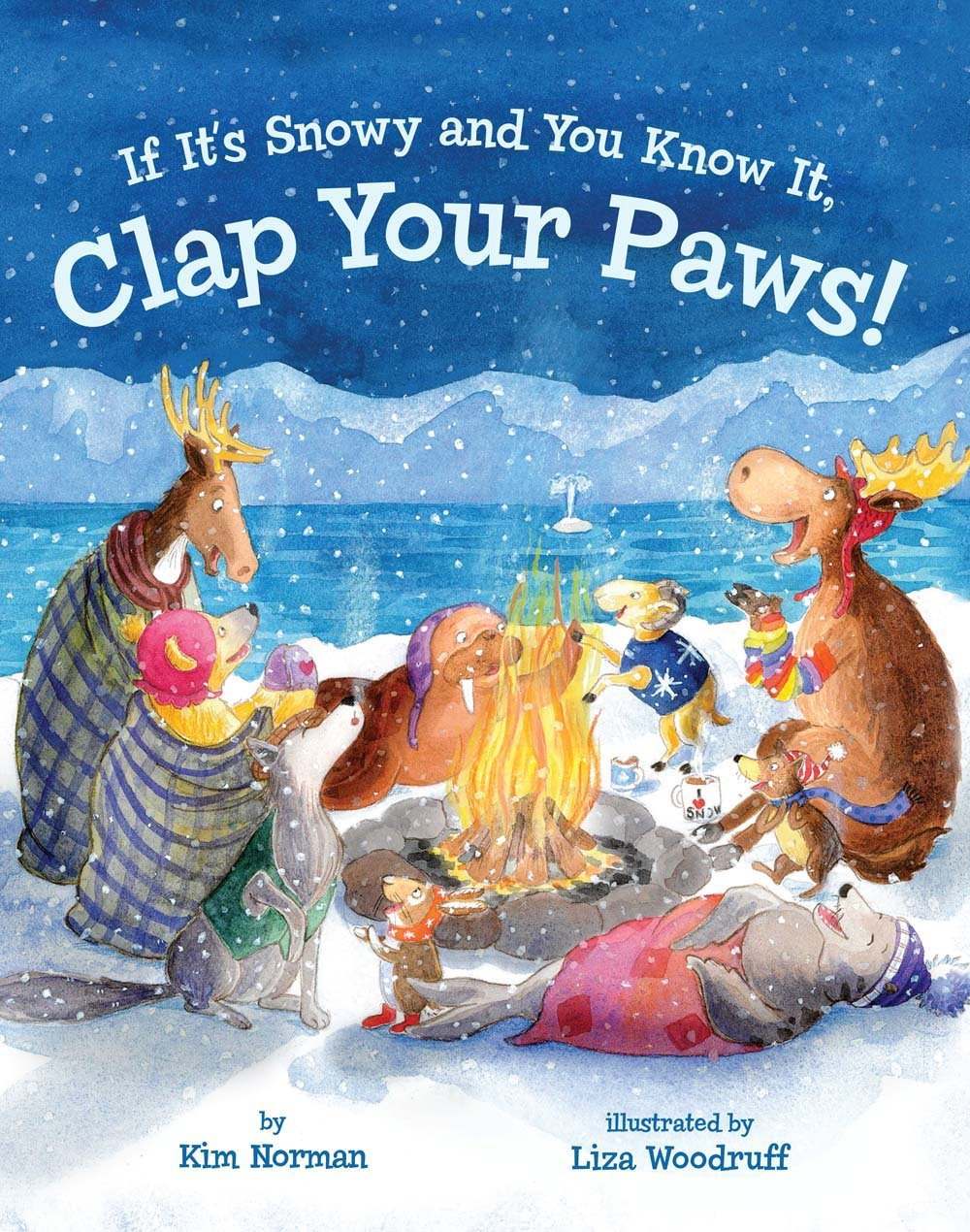 If It's Snowy and You Know It Clap Your Paws!