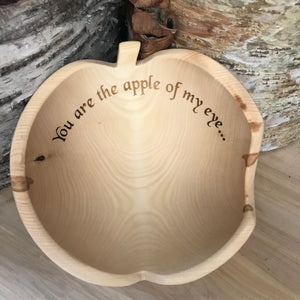 You are the apple of my eye... - Apple Bowl