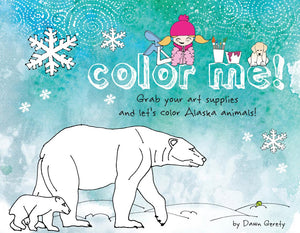 COLOR ME! Alaskan Animal Coloring Book