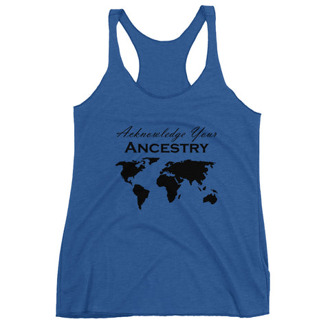 Acknowledge Your Ancestry - Women