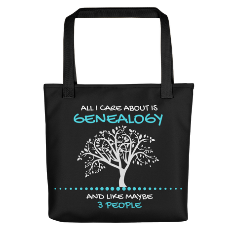 All I Care About Is Genealogy - Acknowledge Your Ancestry