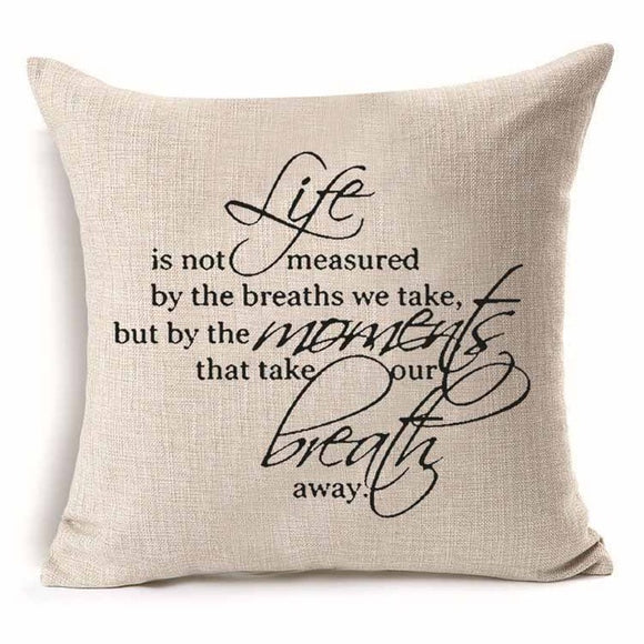 Pillow Cover Life is Not Measured by the Breaths we Take 18 x 18 Inches