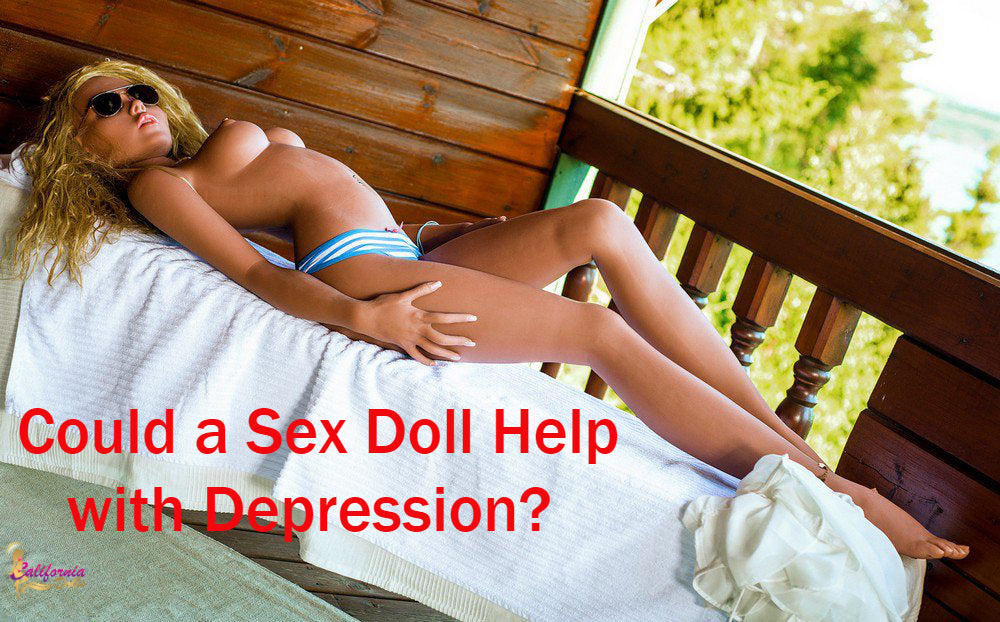 Could a Sex Doll Help with Depression?