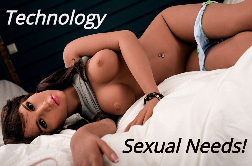 Technology and Sexual Needs.