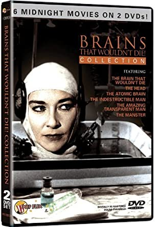 Brains That Wouldn't Die! Pop Flix Movie Collection