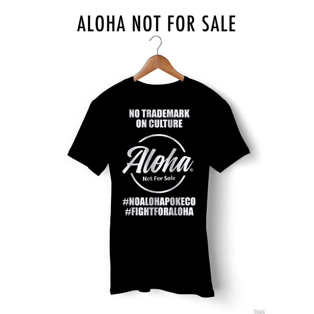 Aloha Not For Sale Tee