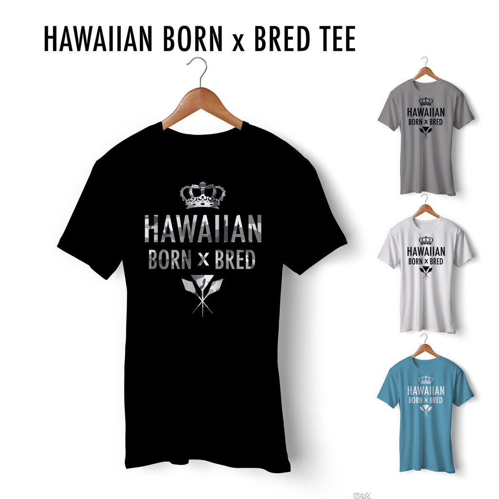 Hawaiian Born x Bred Tee
