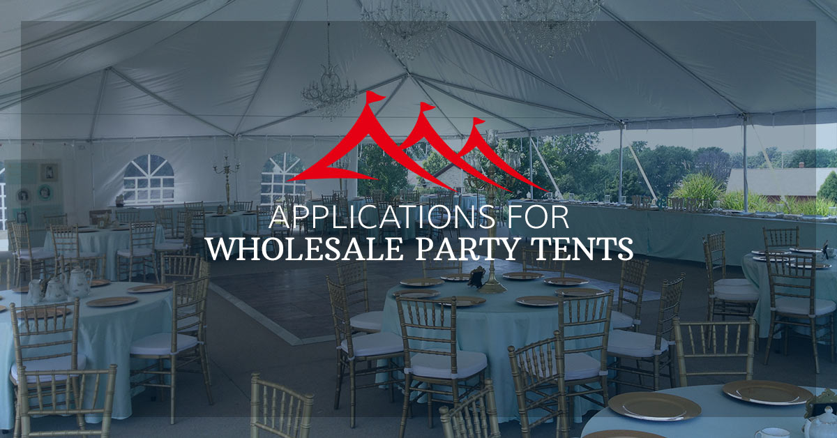 low priced f4079 25df8 Wholesale Party Tents : Applications For Party Tents ...